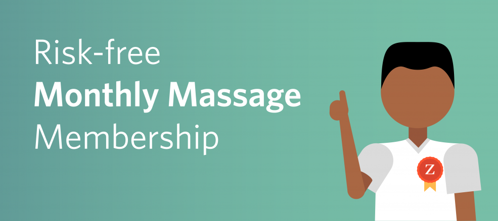 Risk-free monthly massage membership with Zeel's program, Zeelot