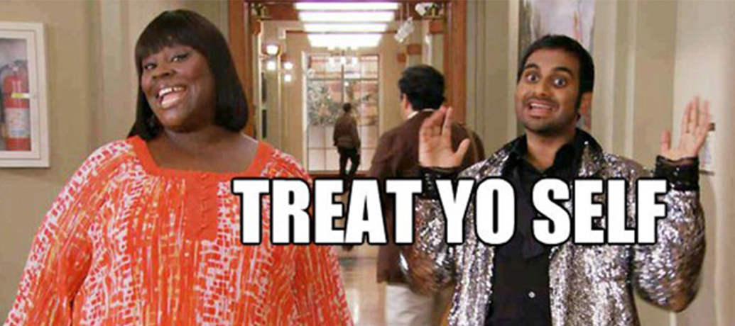 Tom Haverford and Donna Meagle of the TV show Parks and Recreation exclaim 'Treat Yo Self'