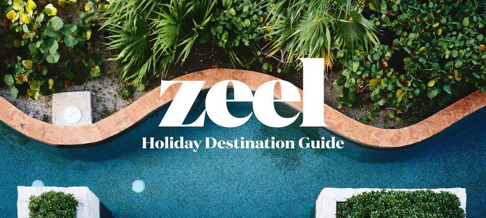 Zeel Holiday Destination Guide
