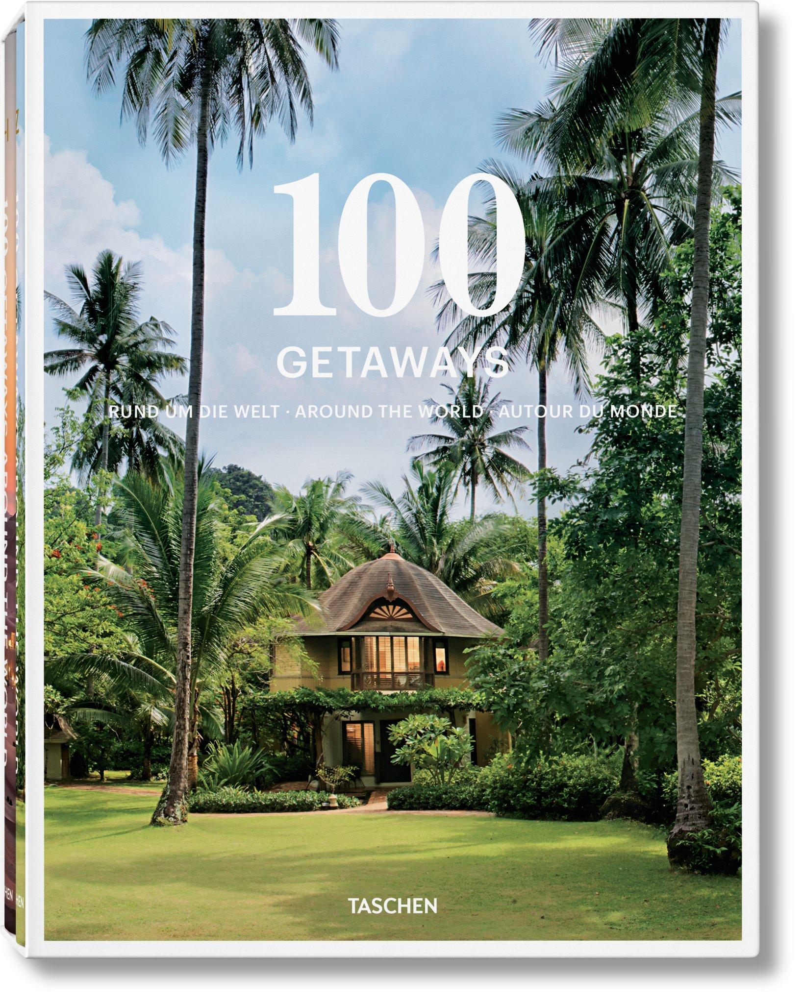 100 Getaways Around The World Feel Wellness Books Luxury Lifestyle Travel Luxury Coffee Table Books